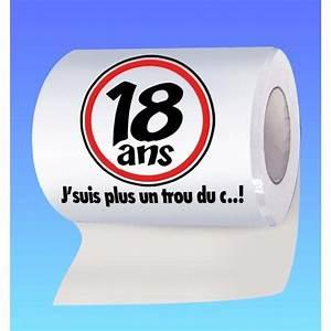 Idée Cadeau Anniversaire 18 Ans : papier toilette humoristique anniversaire 18 ans ~ Melissatoandfro.com Idées de Décoration