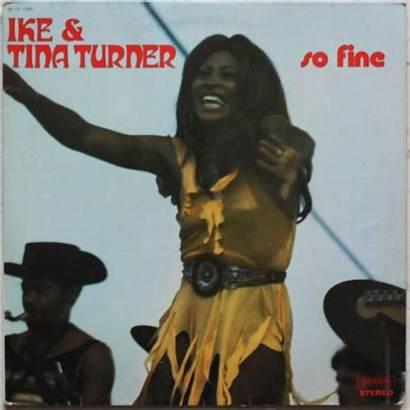 Tina Turner Ike Fine Lp Genius Lyrics
