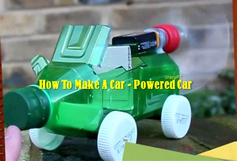 Make Electric Car by Electric Power How To Make A Powered Car A