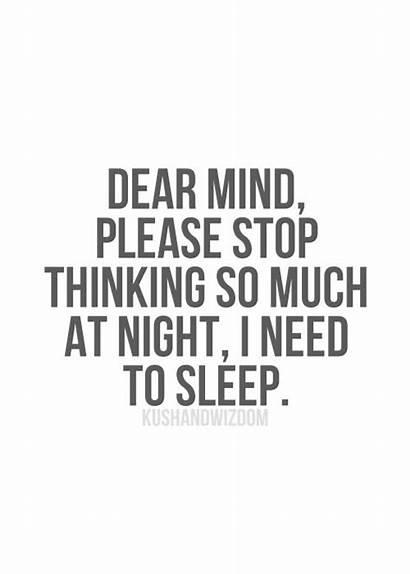 Sleep Quotes Cant Funny Sleeping Need Night