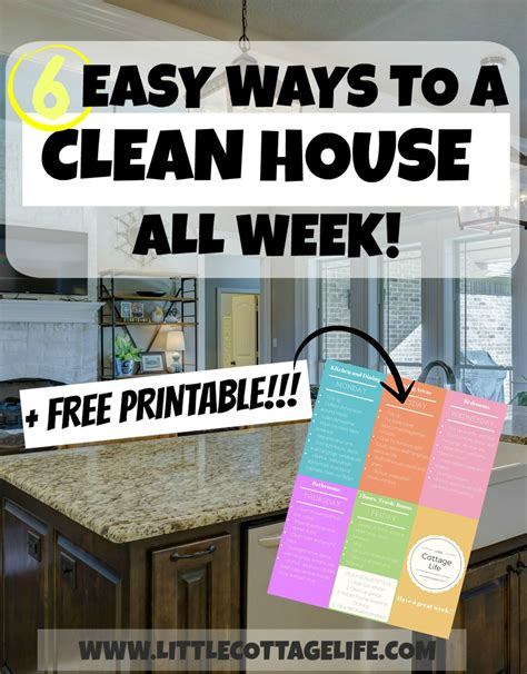 6 Easy Ways To A Clean House All Week Plus Free Printable
