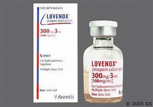 Lovenox 300mg/ ... Lovenox
