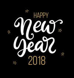 Happy New Year 2018 Phrase Christmas Lettering Vector Image