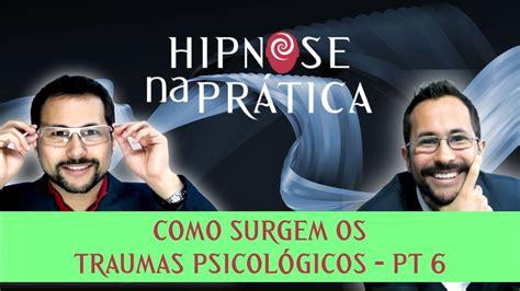 Hipnose na Prática: COMO SURGEM OS TRAUMAS PSICOLÓGICOS ...