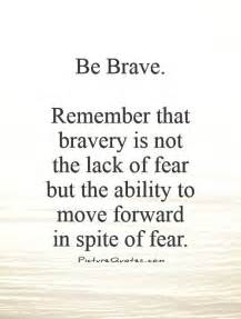 Be Brave Quote