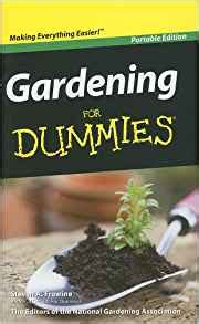 gardening all in one for dummies gardening for dummies steven a frowine national gardening association 9780470595336 amazon