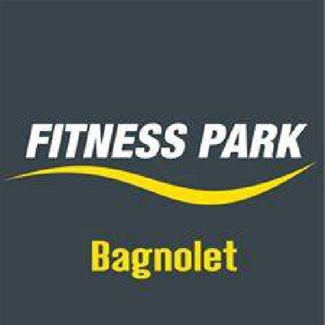 fitness park bagnolet 1 seance d essai gratuite