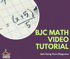 Bjc Maths Tutorial  U2013 Sets Using Venn Diagrams