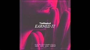 The Weeknd - Earned It