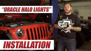 Oracle Offroad Halo Lights Installation  2013 Jeep Jk