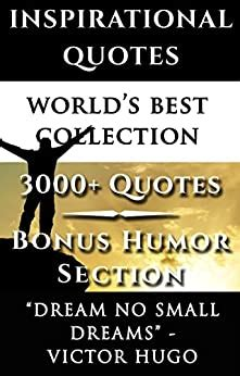 inspirational quotes worlds  ultimate collection