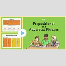 Prepositional And Adverbial Phrases Presentation Adjectival