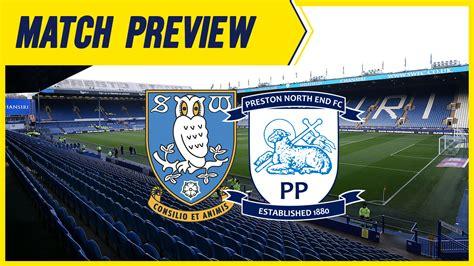 Sheffield Wednesday v Preston North End Match Preview ...