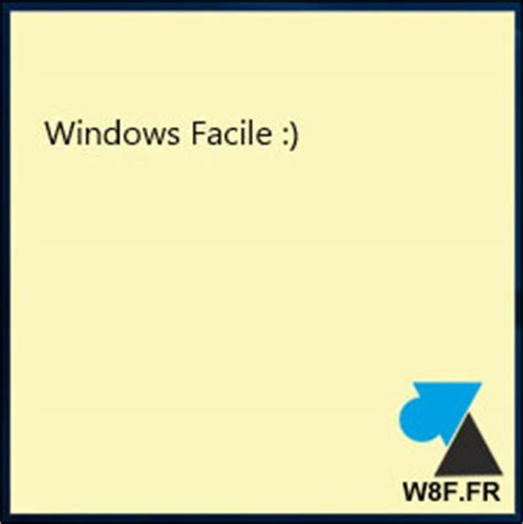 post it bureau windows où est passé le pense bête de windows 10 windowsfacile fr