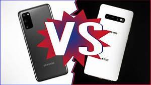 Samsung Galaxy S20 Vs  Galaxy S10  Is It Worth Upgrading