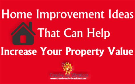 Home Improvement Ideas That Can Help Increase Your