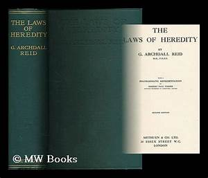 The Laws Of Heredity With A Diagrammatic Representation By Herbert Hall Turner 1910