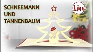 Pop Up Karte Weihnachten : pop up 3d karte zu weihnachten 3d klappkarte schneemann und tannenbaum youtube ~ Buech-reservation.com Haus und Dekorationen