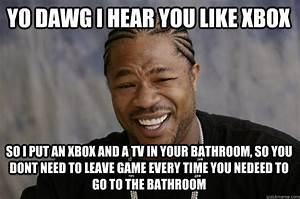 Yo dawg i hear you like xbox so i put an xbox and a tv in for Putting a tv in the bathroom