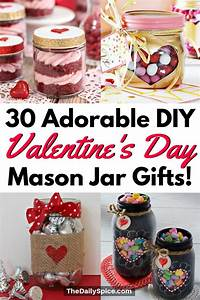 30 diy valentines day jar gifts anyone 39 ll the