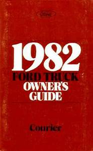 1982 Ford Courier Truck Owners Manual User Guide Reference