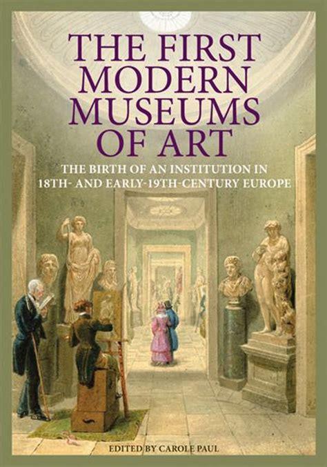 modern museums  art  birth