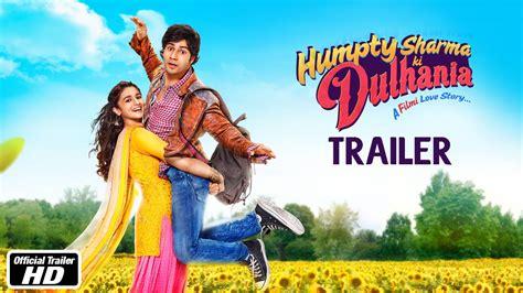 humpty sharma ki dulhania official trailer varun