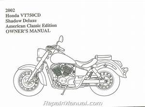 2002 Honda Vt750cd Ace Shadow Deluxe Motorcycle Owners Manual