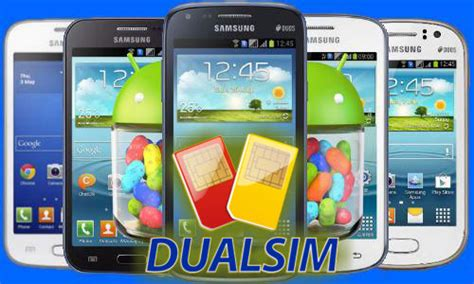 best dual sim android phone top 10 best samsung galaxy dual sim android smartphones