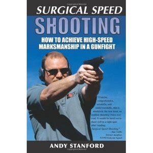 surgical speed shooting how to achieve high speed marksmanship in a gunfight free ebooks download