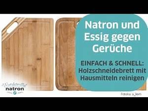 Abfluss Stinkt Natron Essig : holzschneidebrett reinigen mit natron und essig youtube ~ Bigdaddyawards.com Haus und Dekorationen