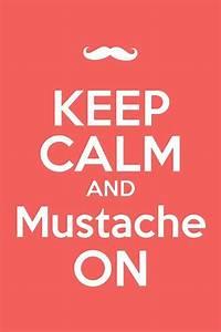 1000+ Mustache ... Manly Moustache Quotes
