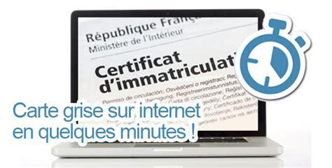 Carte Grise Minute by Carte Grise Sur En Une Minute