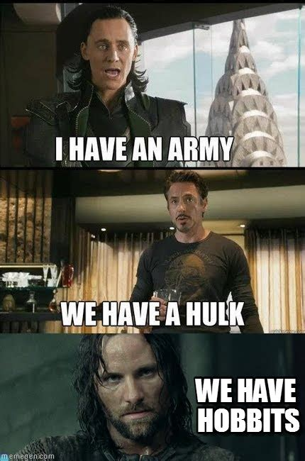 Aragorn Meme - we have hobbits loki ironman aragorn meme on memegen