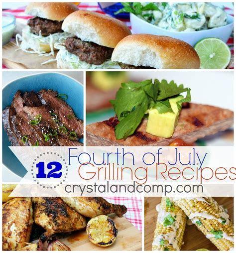 grill food ideas fourt of july food 12 grilling recipes