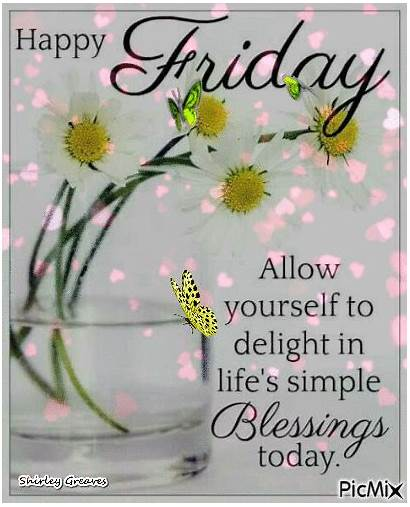 Blessings Today Friday Morning Simple Happy Quotes