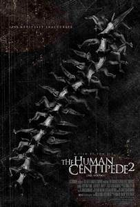 The Human Centipede II (Full Sequence) Movie Posters From ...