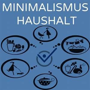 Tipps Für Den Haushalt : minimalismus haushalt aufr umen tipps so gehts ~ Markanthonyermac.com Haus und Dekorationen
