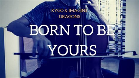 Born To Be Yours For Cello And
