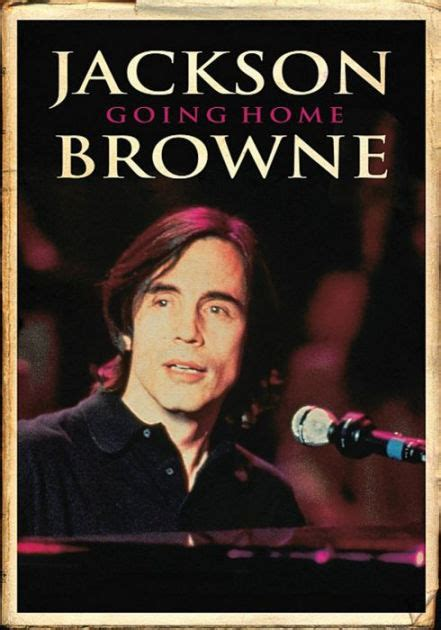 Jackson Browne Going Home