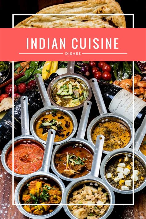 different indian cuisines 17 best ideas about india food on east indian