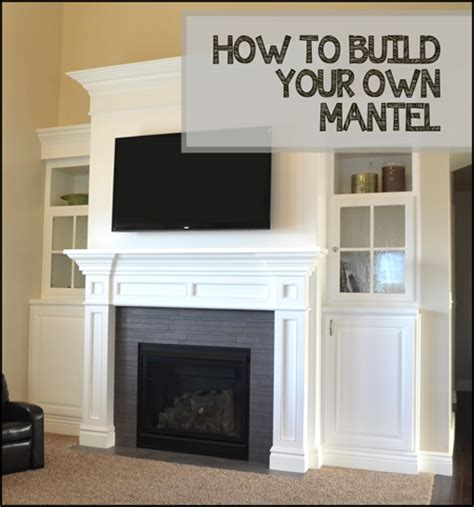 how to interior decorate your own home how to build your own mantel home decorating diy