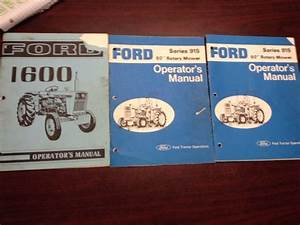 Ford 1600 Tractor Operator U0026 39 S Manual    2  Series 915 60 U0026quot  Rotary Mower Manual