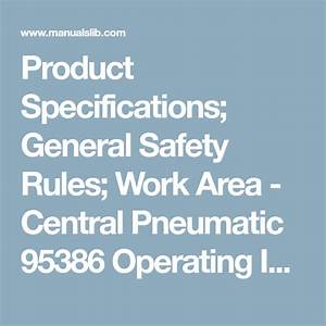 Product Specifications  General Safety Rules  Work Area