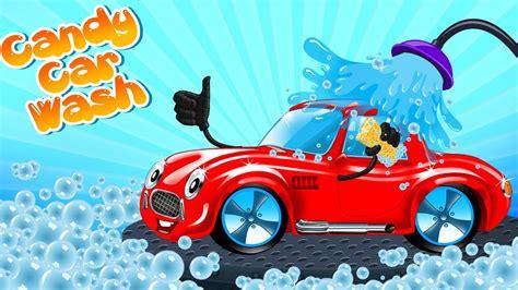 candy car wash car wash app car wash game youtube