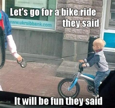 Funny Bike Memes - the best of the quot it will be fun they said quot meme 15 pics pophangover