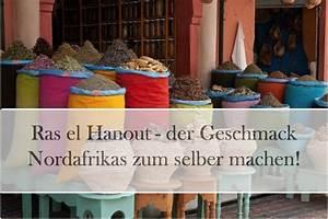 Bratapfel Gewürz Selber Machen : ras el hanout der geschmack nordafrikas zum selber machen rezepte gew rz blog gew rze ~ Yasmunasinghe.com Haus und Dekorationen