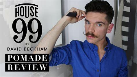 David Beckham House 99 Pomade Review Youtube