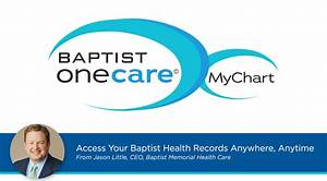 Access Your Baptist Health Records Anywhere Anytime