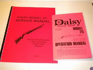 Daisy Model 25 Owners Manual Operation Guide Service Parts